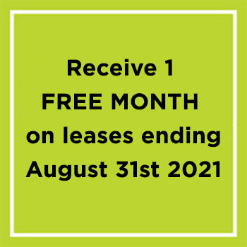Receive 1 free month on leases ending August 31st 2021
